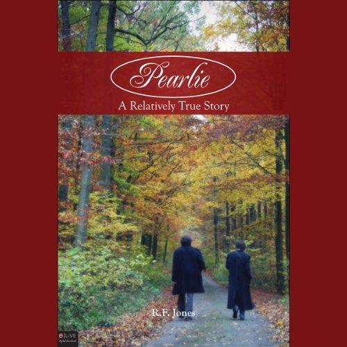 Pearlie: A Relatively True Story copertina