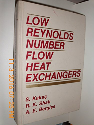 Low Reynolds Number Flow Heat Exchangers: Advanced Study Institute Book