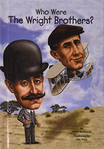 Who Were the Wright Brothers? (Who …