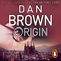 Origin: (Robert Langdon Book 5) (Robert Langdon 5)