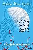 Riding Moon Cycles Lunar Hair 2018