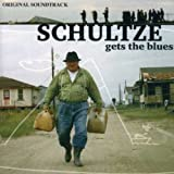 Schultze Gets the Blues by Schultze Gets the Blues (2007-04-03)