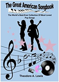 The Great American Songbook: The World's Best-Ever Collection Of Most Loved Pop Songs