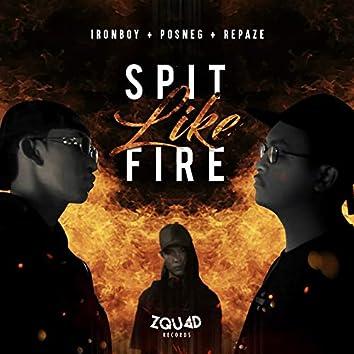 Spit Like Fire (feat. Repaze)