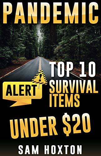 Pandemic Survival Coronavirus : Top 10 Items Under $20 Visual Guide Handbook 2020 EDITION (English Edition)