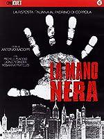 La Mano Nera [Italian Edition]