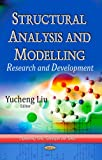 Structural Analysis and Modelling: Research and Development (Engineering Tools, Techniques and Tables)