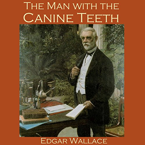 The Man with the Canine Teeth audiobook cover art