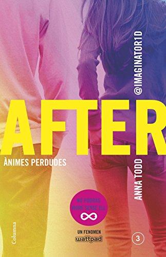 After. Ànimes perdudes (Sèrie After 3) (Edició en català) (Catalan ...