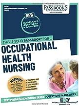 Occupational Health Nursing (Certified Nurse Examination Series)