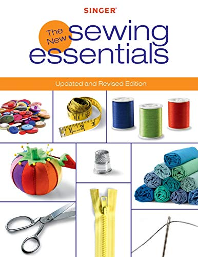 Read About Singer New Sewing Essentials: Updated and Revised Edition