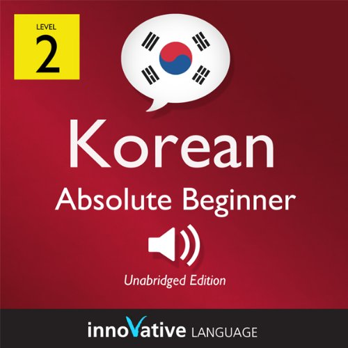 Learn Korean - Level 2: Absolute Beginner Korean, Volume 1: Lessons 1-25 cover art