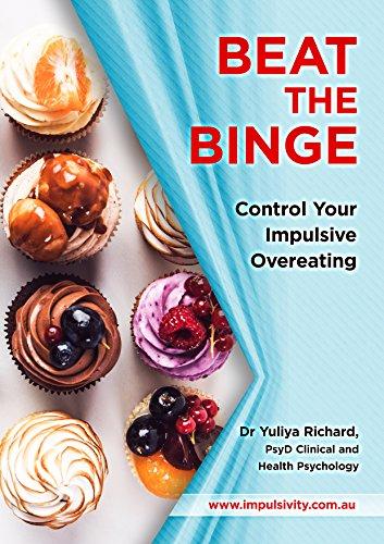 Beat the Binge - Control Your Impulsive Overeating
