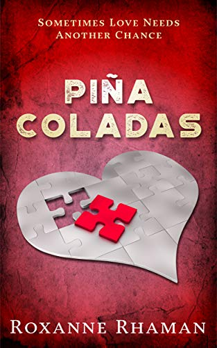 Piña Coladas by Rhaman, Roxanne