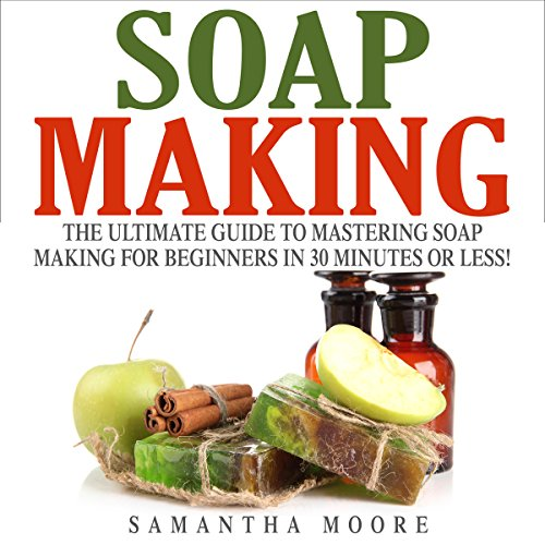 Soap Making audiobook cover art