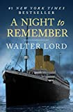 A Night to Remember: The Sinking of the Titanic (The Titanic Chronicles Book 1)...