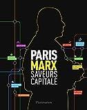 Paris Marx - Saveurs Capitale