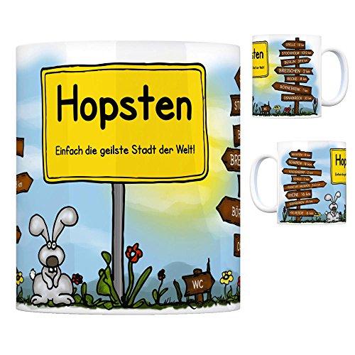 Hopsten - Einfach die geilste Stadt der Welt Kaffeebecher Tasse Kaffeetasse Becher mug Teetasse Büro Stadt-Tasse Städte-Kaffeetasse Lokalpatriotismus Spruch kw Rheine Spelle Beesten Schapen
