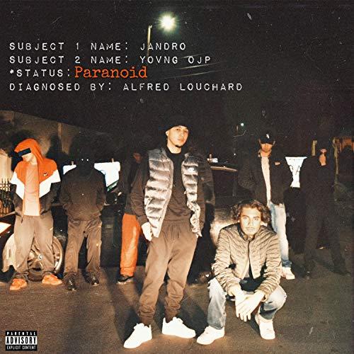 Paranoid (feat. Yovng OJP) [Explicit]
