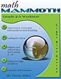 Math Mammoth Grade 2-A Worktext