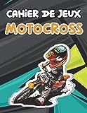 cahier de jeux Motocross: Un livre amusant avec plus de 80 activités (coloriage, labyrinthes, comptage, dessin et plus encore!) | pour les enfants (4-8 9-12)