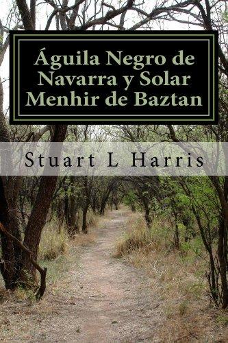 Aguila Negro de Navarra y Solar Menhir de Baztan