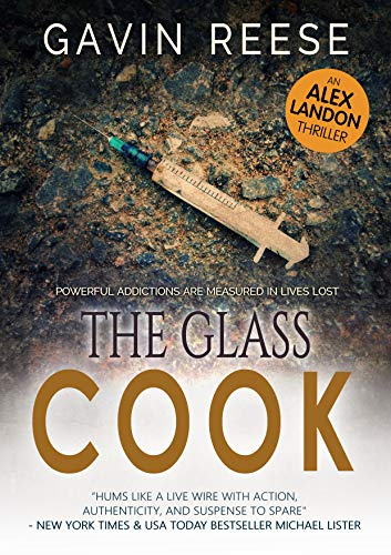 The Glass Cook: A gripping and authentic crime thriller (Alex Landon Case Files Book 1)