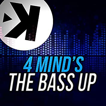 The Bass Up
