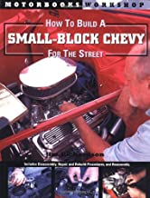 How to Build a Small Block Chevy for the Street (Motorbooks Workshop)