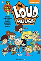 The Loud House 3-in-1 #3: The Struggle Is Real, Livin' La Casa Loud, Ultimate Hangout (Loud House 3 in 1)