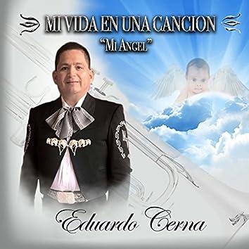 """Mi Vida en una Canción: """"Mi Angel"""""""