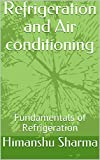 Refrigeration and Air conditioning: Fundamentals of Refrigeration