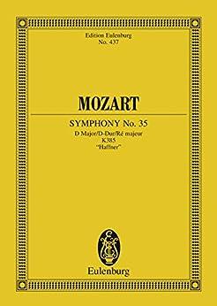 Symphony No. 35 D major: K. 385,