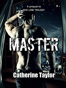 Master (The Master Files Book 1) by [Catherine Taylor]