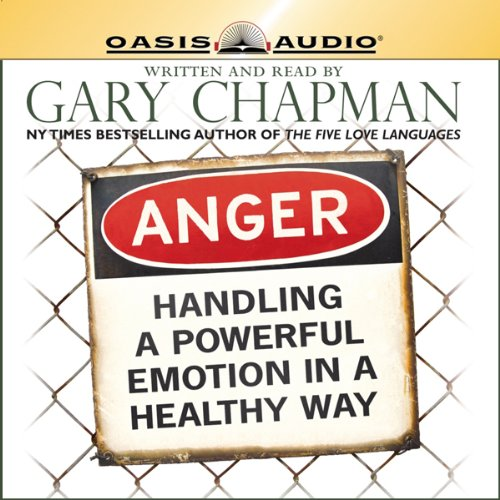 Anger     Handling a Powerful Emotion in a Healthy Way              Auteur(s):                                                                                                                                 Gary Chapman                               Narrateur(s):                                                                                                                                 Gary Chapman                      Durée: 5 h et 38 min     7 évaluations     Au global 3,4