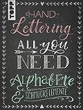 Handlettering All you need. Die schönsten Alphabete und Schmuckelemente: Mit über 2000 Vorlagen und allen wichtigen Grundlagen perfekt für Einsteiger und Fortgeschrittene
