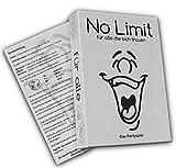 No limit für alle die sich trauen - Partyspiel - Trinkspiel - Gesellschaftsspiel - Saufspiel -...