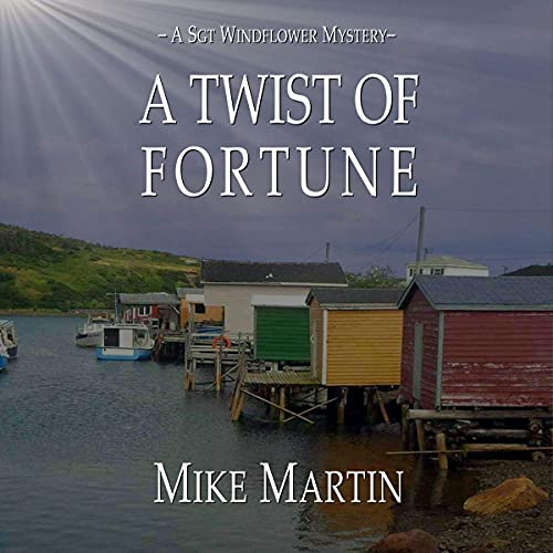 A Twist of Fortune Audiobook By Mike Martin cover art