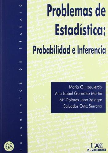 Problemas de Estadística: Probabilidad e Inferencia: 68 (Documentos de trabajo)