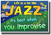 Life Is AロットLike Jazz–It 's Best When You Improvise–新しい教室Motivational Poster