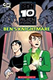 Ben's Knightmare (Ben 10 Alien Force Storybook)