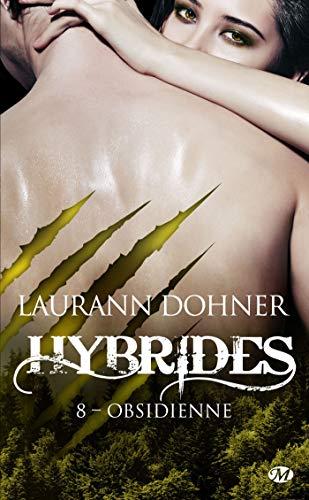 Obsidienne: Hybrides, T8