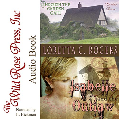 Isabelle and the Outlaw Audiobook By Loretta C. Rogers cover art