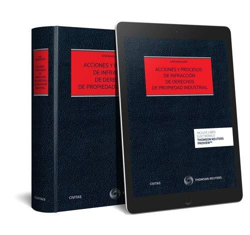 Acciones y procesos de infracción de derechos de propiedad industrial (Papel + e-book) (Estudios y Comentarios de Legislación)
