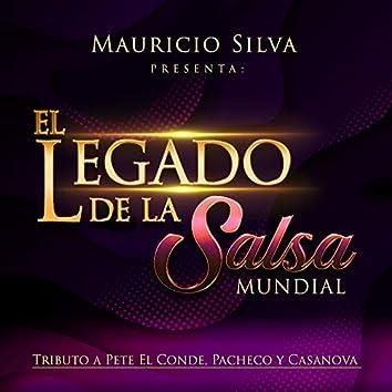 Mauricio Silva Presenta el Legado de la Salsa Mundial Tributo a Pete el Conde, Pacheco y Casanova