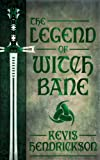 The Legend of Witch Bane (English Edition)