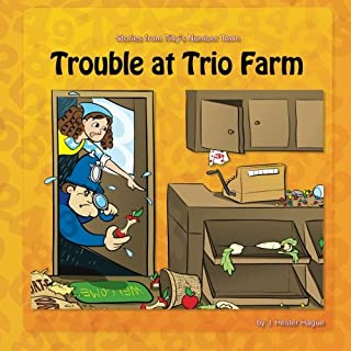 Trouble at Trio Farm: Stories from Tilly's Number Town