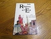 Les religions à l'Est de Philippe Michel