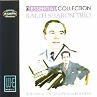 The Essential Collection: The Magic of Gershwin & Rodgers by RALPH TRIO SHARON (2006-09-19)
