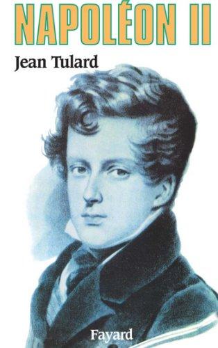 Napoléon II (Biographies Historiques)